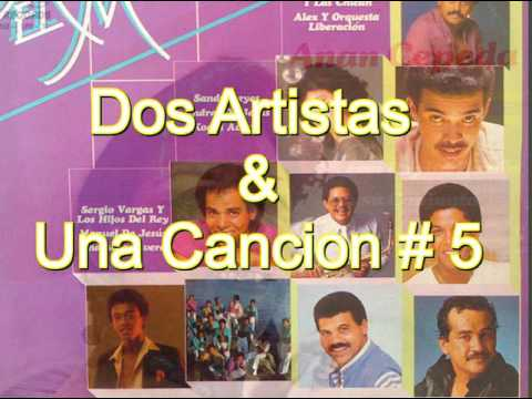 Dos Artistas & Una Cancion # 5
