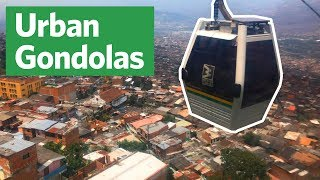 Urban Gondolas: Transit by Cable