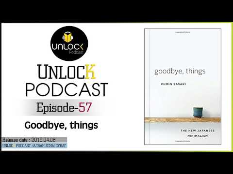 unlock-podcast-episode-#57:-goodbye,-things:-the-new-japanese-minimalism