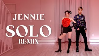 JENNIE - 'SOLO' REMIX Dance Cover | Ellen and Brian