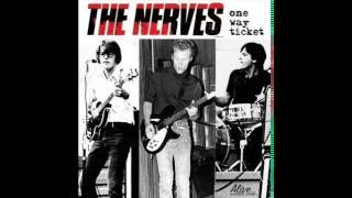 The Nerves   One Way Ticket FULL ALBUM Best of