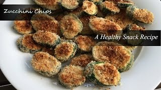 Zucchini Chips - A Healthy Snack Recipe
