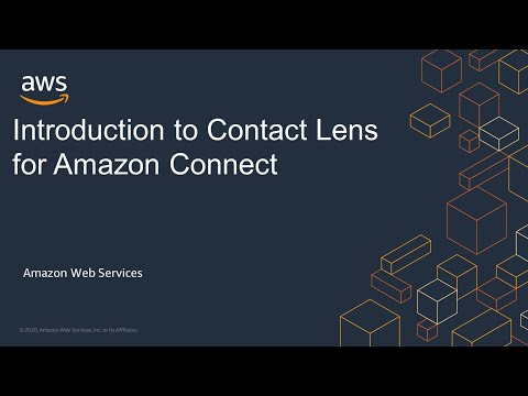 Introduction to Contact Lens for Amazon Connect