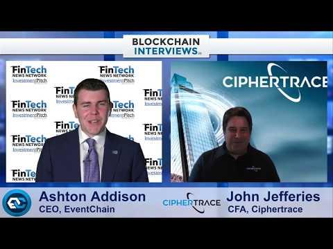 Blockchain Interviews – John Jefferies,  Chief Financial Analyst of Ciphertrace