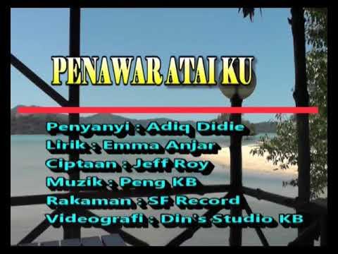 Penawar Ataiku By Adiq Didie