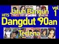 Hits Dangdut '90an vol. 1 - Lagu Dangdut Hits 90an - Dangdut Jadul