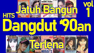 Download lagu Hits Dangdut '90an vol. 1 - Lagu Dangdut Hits 90an - Dangdut Jadul