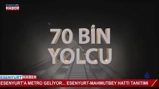 Esenyurt Mahmutbey Hattı Metro Tanıtımı