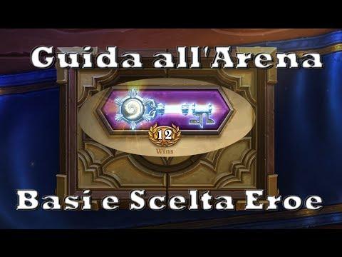 #5 Hearthstone ITA - Guida all'Arena parte 1 : Basi e Scelta Eroe