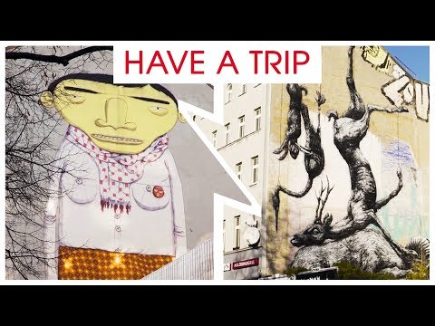 Sightseeing Berlin: STREET ART | HAVE A TRIP - Discover Berl