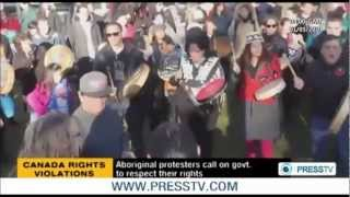 CANADA Rights Violations: Aboriginal Protesters Call on Govt. To Respect Their Rights