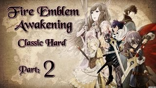 Part 2 Let 39 s Play Fire Emblem Awakening