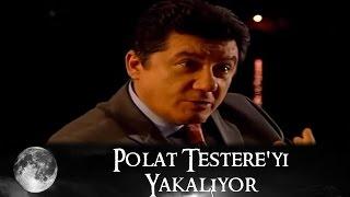 Polat Testereyi Yakalıyor - Kurtlar Vadisi 54.bölüm