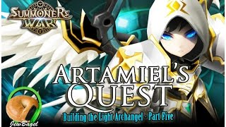 summoners war artamiel s quest building the light archangel part five runes rta toa