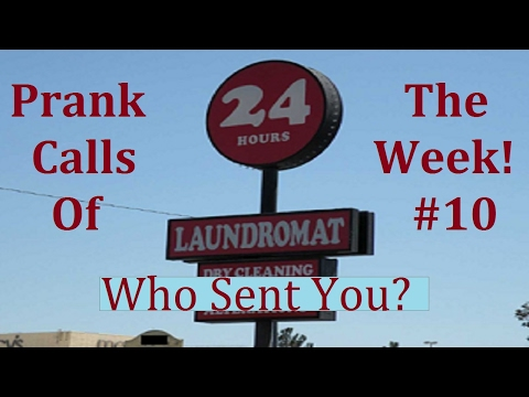 Prank Calls of the Week! #10 - Who Sent You?