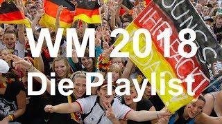 WM 2018 - Die Playlist ► Jetzt Online! (kleines Snippet)