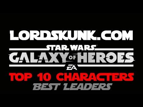 SWGOH Top 10 Best Leaders | Star Wars: Galaxy of Heroes