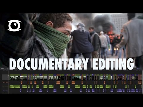 Documentary Filmmaking: Process of a Pro Editor