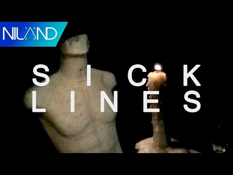 Niland - Sick Lines [Official Lyric Video]