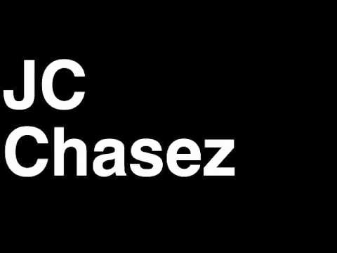 How to Pronounce JC Chasez 'N Sync NSYNC Music Video Cover Songs Lyrics Tour Concert Interview