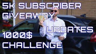 5000 Subsciber Giveaway, 1000$ Challenge + Updates