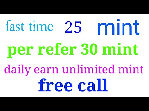 First time sign up get 25 minute free call and refer any friend get this minute free call
