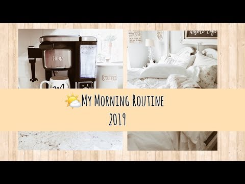 My Morning Routine 2019