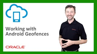 MCS: 70. Working with Android Geofences