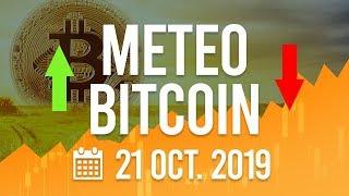 La Météo Bitcoin FR - Lundi 21 octobre 2019 - Crypto Fanta