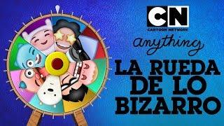 ¡Haz girar la rueda de lo bizarro y disfruta lo que sea! | CN Anything | Cartoon Network