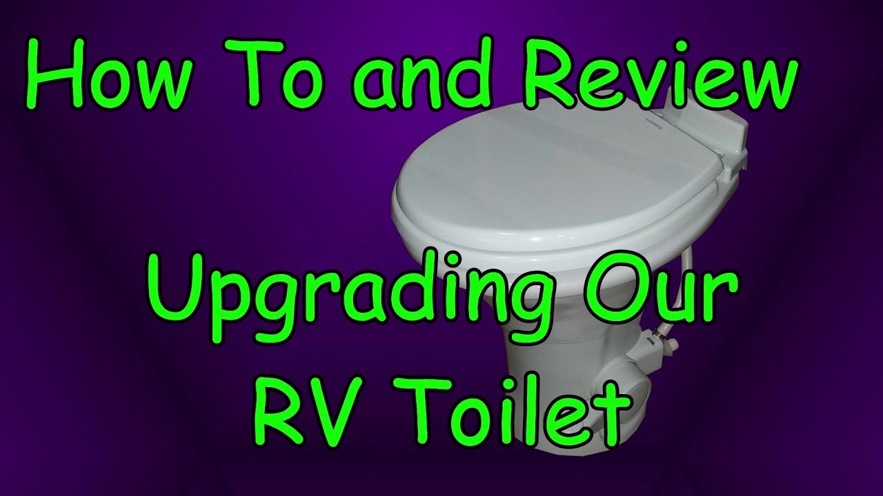 How To and Review - RV Toilet Upgrade to Dometic 310