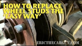 Replacing Studs The 'Easy Way' -Ericthecarguy