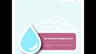 Miguel Colmenares - Mamboroto (Sweet