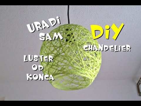 DIY Luster od konca [Chandelier/Do it yourself] 2016