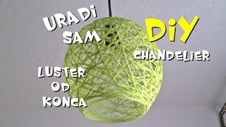 Video DIY Luster od konca [Chandelier/Do it yourself] 2016 download MP3, 3GP, MP4, WEBM, AVI, FLV Januari 2018