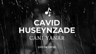 Vasif.Azimov.  Canı yanar😭 feat (Cavid Hüseynzadə)