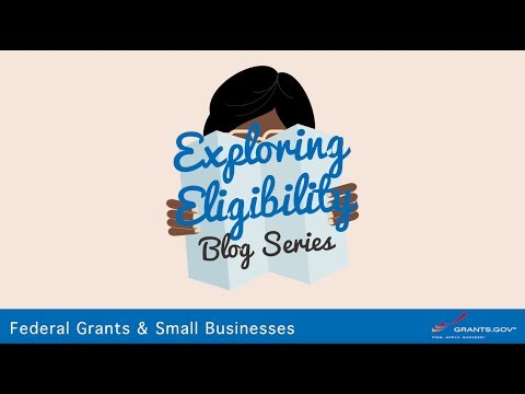 "exploring-eligibility:-""can-i-get-a-federal-grant-to-start-a-small-business?""-[promo]"