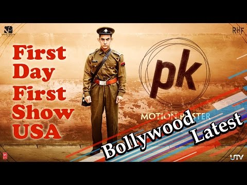 First Day First Show | PK In (USA)