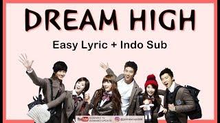 Easy Lyric OST. DREAM HIGH (Suzy, Taecyeon, Wooyoung, Kim Soo Hyun, Joo) by GOMAWO [Indo Sub]