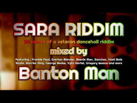 Sara Riddim mixed by Banton Man