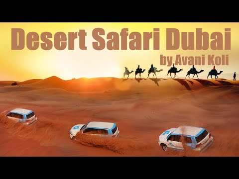 Desert Safari with Dune Bashing, Sand boarding, Belly Dancing, Places to be visited in Dubai, UAE