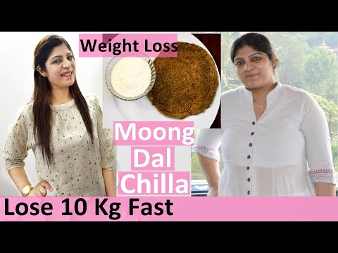 Moong Dal Chilla For Weight Loss In Hindi | Weight Loss Moong Dal Chilla In Hindi |High Protein Diet