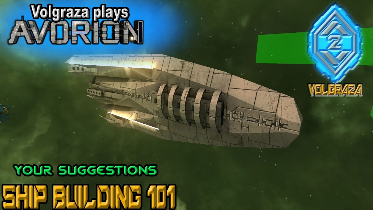 Avorion Ship Designs avorion ship building 101 your suggestions