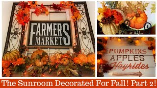 FALL🐿 DECORATING IN THE  SUNROOM - PART 2! DECORATE WITH ME! 😃