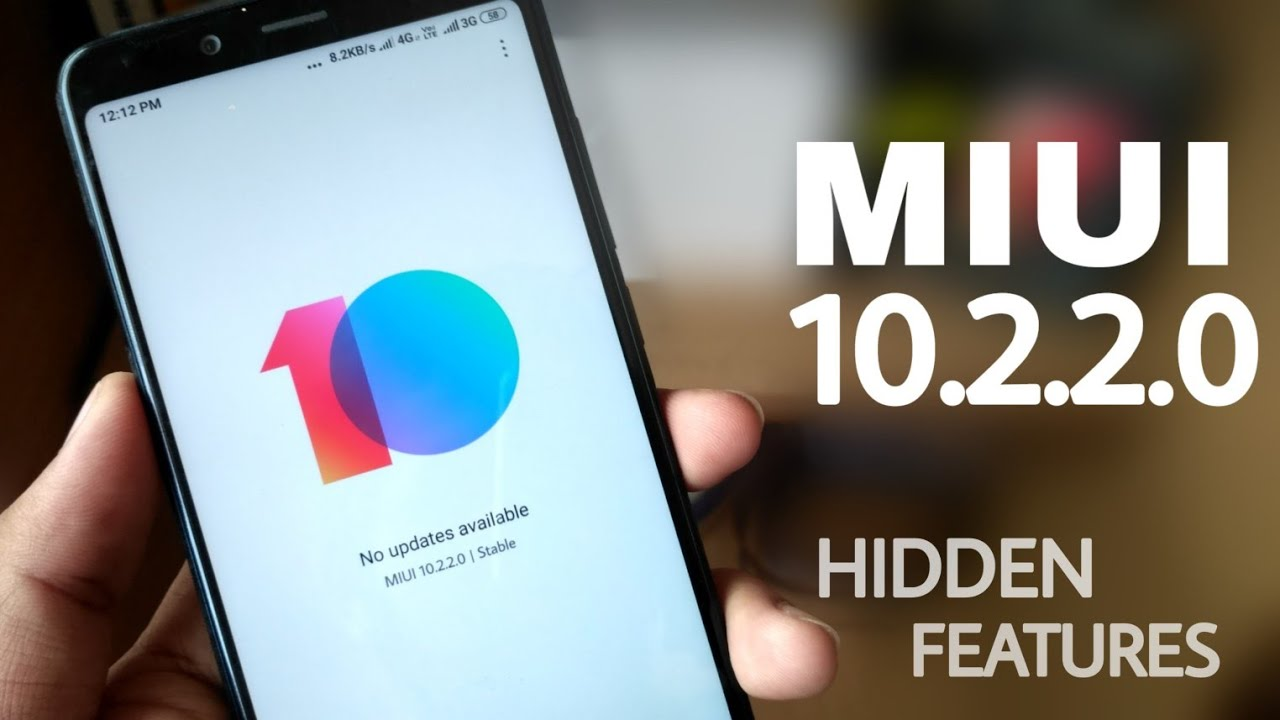 MIUI 10 2 2 0 Stable update - Top hidden features