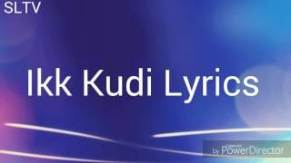 IKK Kudi (Lyrics) by Arijit Singh | Songs Lyrics TV