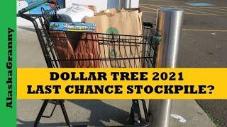 Dollar Tree Last Chance to Stockpile 2021
