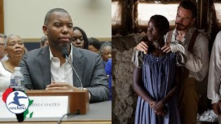 Baixar Ta Nehisi Coates Tells America Why They Still Owe Africans for Slavery