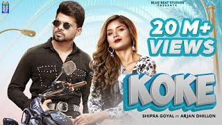 Koke : Shipra Goyal | Arjan Dhillon | Dr Zeus | New Punjabi Song 2021 | Latest Punjabi Songs 2021