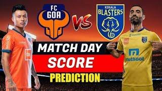ഇന്നത്തെ മത്സരം ആര് ജയിക്കും   Kerala Blasters vs FC Goa Match Prediction   ISL 2019